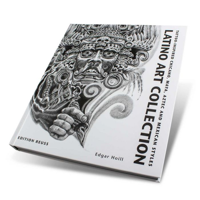 Buch: Latino Art Collection: Tattoo-Inspired Chicano, Maya, Aztec And Mexican Styles – Edition Reuss